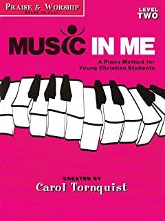 Music in Me - A Piano Method for Young Christian Students: P