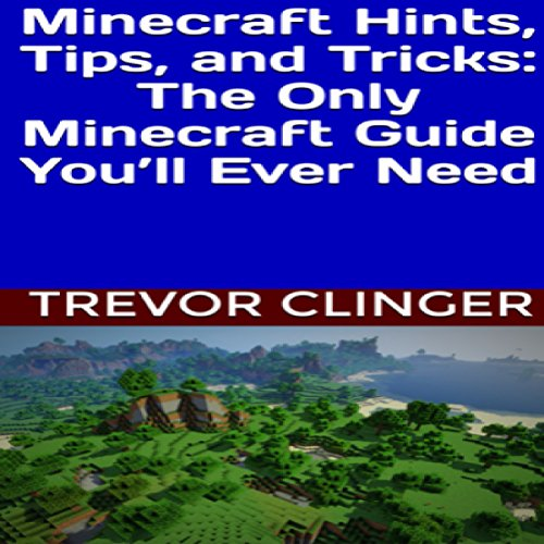 Minecraft Hints, Tips, and Tricks audiobook cover art