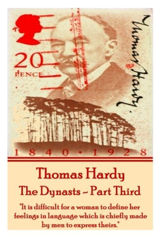 喉が渇いた見えないハーブThomas Hardy - The Dynasts - Part Third:
