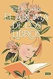 El aroma de los libros (AdN) (AdN Alianza de Novelas)...