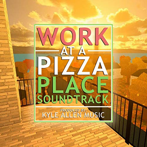 Work at a Pizza Place (Original Game Soundtrack)