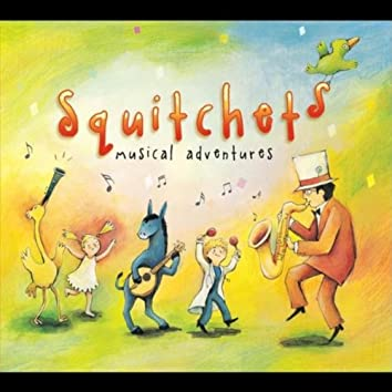 Squitchets Musical Adventures