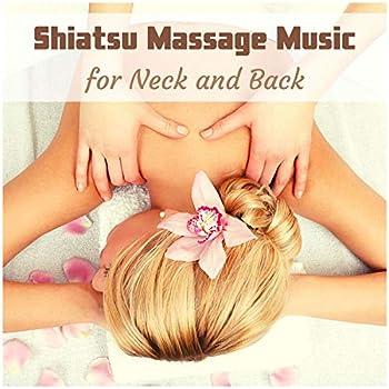 Shiatsu Massage Music for Neck and Back