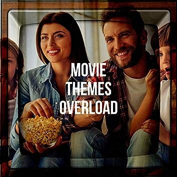 Movie Themes Overload