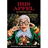 Iris Apfel: Accidental Icon (English Edition)
