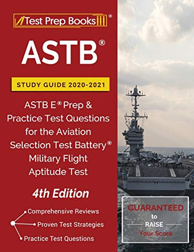 ASTB Study Guide 2020-2021: ASTB E Prep and Practice Test Questions for the Aviation Selection Test