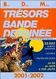 Trésors de la bande dessinée - BDM 2001-2002