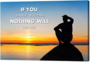 If You Change Nothing-Nothing Will Change Quote Painting Contemporary Motivational Canvas Wall Art Poster HD Print Artwork Painting for Living Room Office Home Decor Ready to Hang - 18''Wx12''H
