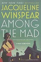 Among the Mad (Maisie Dobbs)