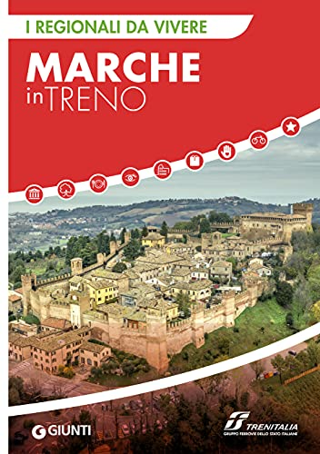 Marche in treno (Italian Edition)