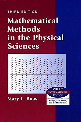 Mathematical Methods in the Physical Sciences