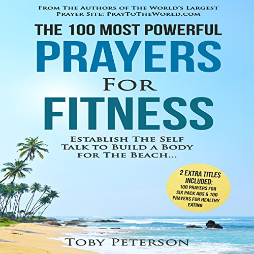 The 100 Most Powerful Prayers for Fitness audiobook cover art