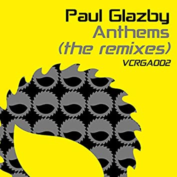 Paul Glazby Anthems - The Remixes