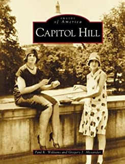 Capitol Hill (DC) (Images of America)