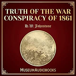 Truth of the War Conspiracy of 1861 cover art