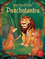 Short Stories From Panchatantra - Volume 3: Abridged Illustrated Stories For Children (With Morals)