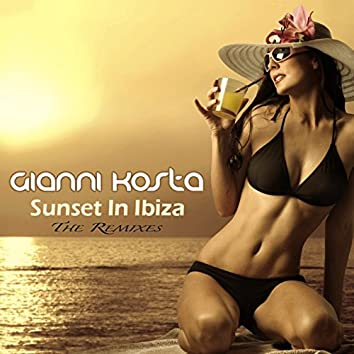 Sunset In Ibiza (The Remixes)