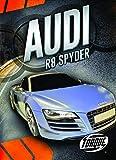 Audi R8 Spyder (Car Crazy) - Nathan Sommer