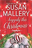 Happily This Christmas: A Novel ...