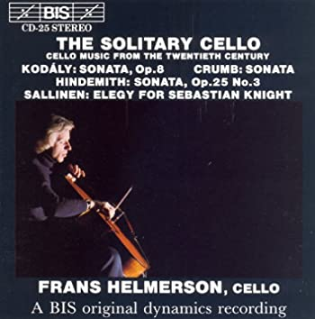 Crumb / Hindemith / Kodaly / Sallinen: Works for Solo Cello