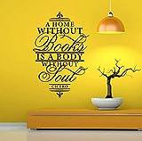 Un hogar sin libro es un cuerpo sin alma calcomanías de vinilo decoración del hogar para sala de estar dormitorio arte pared pegatina murales 57x87 cm