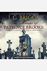The Murder of Patience Brooke (The Charles Dickens Investigations Series): 1 Audio CD