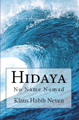 Hidaya -No Name Nomad- (German Edition)
