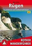 Rügen: mit Hiddensee und Fischland-Darß-Zingst. 50 Touren. Mit GPS-Daten (Rother Wanderführer)