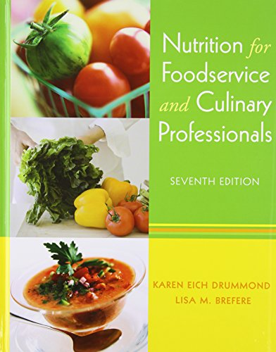 Nutrition for Foodservice and Culinary Professionals 7th Edition with Flashcard Set