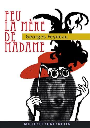 Feu la mère de Madame (La Petite Collection t. 591)