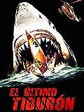 El último tiburón