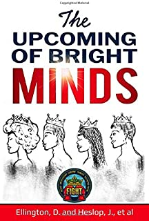 THE UPCOMING OF BRIGHT MINDS