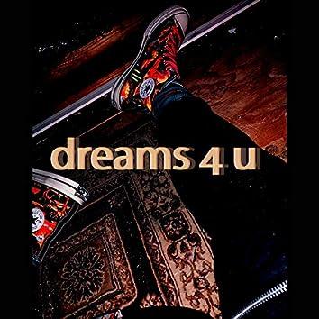 Dreams 4 u