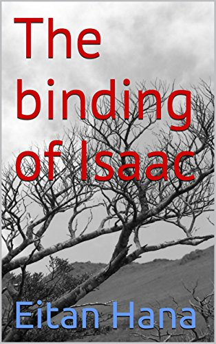 The binding of Isaac (Trip to the Past Book 1) (English Edition)