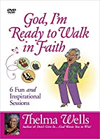 God, I'm Ready to Walk in Faith: 6 Fun and Inspirational Sessions [DVD]