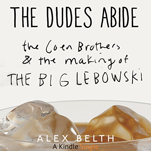 The Dudes Abide audiobook cover art