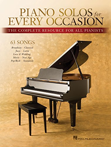 Piano Solos for Every Occasion: The Complete Resource for All Pianists (English Edition)
