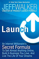 """""""Launch"""" Answers How to Launch an Internet Business, Product, App or Website"""
