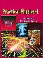 Practical Physics-I