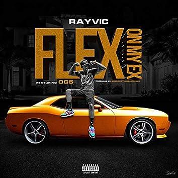 Flex on My Ex