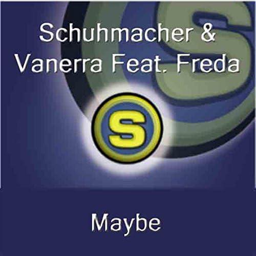 Schuhmacher, Vanerra