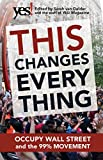 Image of This Changes Everything: Occupy Wall Street and the 99% Movement