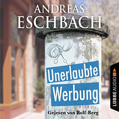 Unerlaubte Werbung audiobook cover art