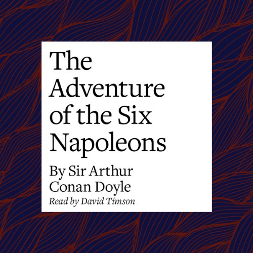 The Adventure of the Six Napoleons cover art