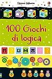 100 giochi di logica. Piccoli passatempi. Ediz. a colori...