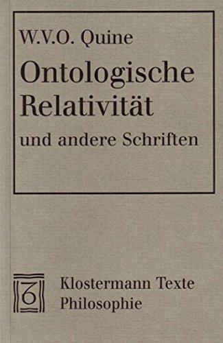Ontologische Relativität und andere Schriften (Klostermann Texte Philosophie)