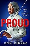 Proud (Young Readers Edition): Living My American Dream - Ibtihaj Muhammad
