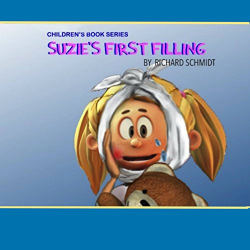 Suzie's First Filling audiobook cover art