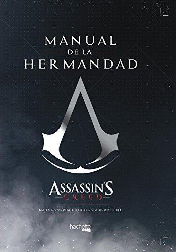 Manual de la Hermandad-Assassin's Creed (Hachette Heroes - Assassin'S Creed - Especializados)