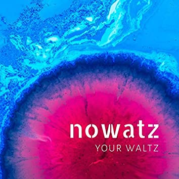 Your Waltz